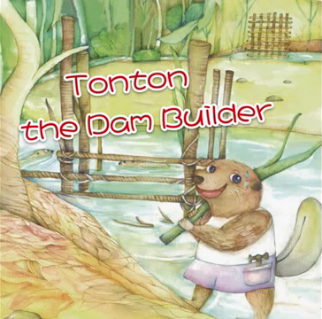 Tonton the Dam Builder